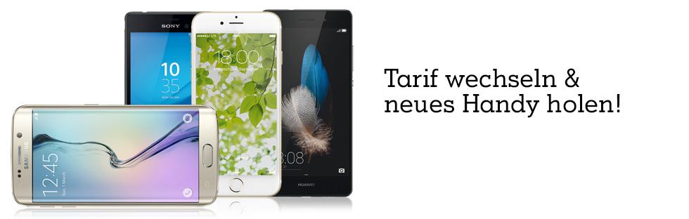 Tarif wechseln & neues Handy holen!