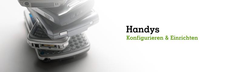 Handys konfigurieren & einrichten